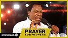 ANOINTED PRAYER FOR YOU!!! | TB Joshua Viewers P...