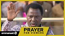 GOD HAS SPOKEN!!! | Prayer For Viewers With TB J...