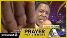 IT IS OVER!!! | TB Joshua Viewers Prayer