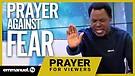 PRAYER AGAINST FEAR OF CORONAVIRUS!!! | TB Joshu...