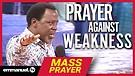 PRAYER AGAINST WEAKNESS!!! | TB Joshua Mass Pray...