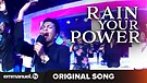 RAIN YOUR POWER!!! | Original Song (Composed By ...