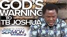 THE WARNING GOD GAVE TB JOSHUA!!!