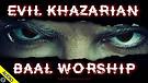Evil Khazarian Baal Worship 05/19/2021