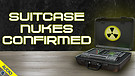 Suitcase Nukes Confirmed 05/25/2021