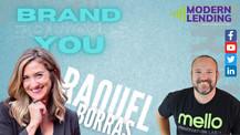 Modern Lending Podcast - Brand Equals You (ft. Raquel Borras)