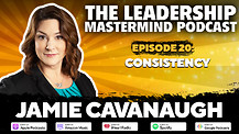 The Leadership Mastermind Podcast with Jamie Cavanaugh