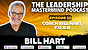 The Leadership Mastermind Podcast with Bill Hart