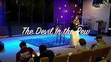 The Devil in The Pew - Apostle Cathy Coppola