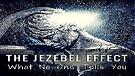 The Jezebel Effect