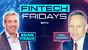 Fintech Friday Episode #12 with Paul Harkins