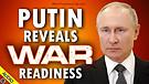 Putin Reveals War Readiness 05/28/2021