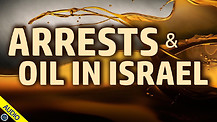 Arrests and Oil in Israel 06/11/2021