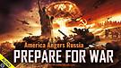America Angers Russia: Prepare for War 06/28/202...