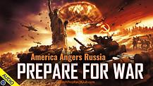 America Angers Russia: Prepare for War 06/28/2021