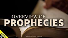 Overview of Prophecies 07/09/2021