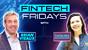 Fintech Friday Episode #14 with Catalina Kaiyoorawongs