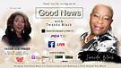 S2:E4 Good News With Twanda Black ft Pastor Keri...