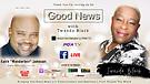 S3:E7 Good News with Twanda Black ft Keith Wonde...