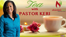 S1:E4 Tea with Pastor Keri - Cant kill my Testim...