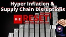 Hyper Inflation & Supply Chain Disruptions