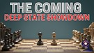 The Coming Deep State Showdown