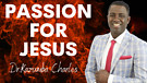 Don't Lose Your Passion | Dr. Kazumba Charles