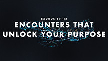 Encounters That Unlock Your Purpose