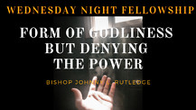 A Form of Godliness but Denying the Power