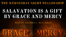 New | Salvation is a Gift by Grace and Mercy