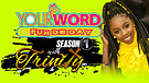 S1:E1 Your Word Fuh De Day with Trinity Clarke