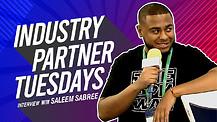 Industry Partner Tuesdays feature guest Saleem Sabree