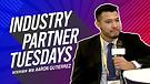 Industry Partner Tuesdays feature guest Aaron Gutierrez & Family