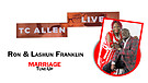 TC ALLEN LIVE with Ron & Lashun Franklin
