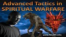 Advanced Tactics of Spiritual Warfare
