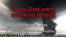 Does God warn mankind today?