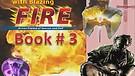 Book THREE:(3/4) Baptized by Blazing Fire, Spiritual Warfare