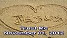 Trust Me – November 01, 2012