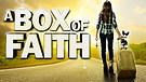 Box of Faith / Trailer
