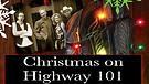 Christmas on Highway 101 / Trailer