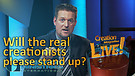 (4-11) Will the REAL creationists please stand up? (Creation Magazine LIVE!)