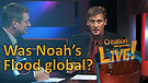 (4-24) Was Noah's Flood global? (Creation Magazine LIVE!)