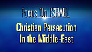 FOI Episode #18: Christian Persecution in the Middle-East