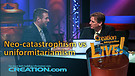 (3-23) Neo-catastrophism vs uniformitarianism (Creation Magazine LIVE!)