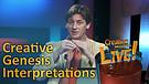 (2-15) Creative Genesis Interpretations (Creation Magazine LIVE!)
