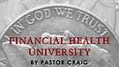 Seven Habits of Financial Health-Part 4