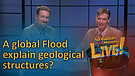 (6-20) Can certain geological structures be explained by a global Flood?