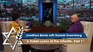 Jonathan Bernis with Daniah Greenberg | A Rabbi Looks at the Afterlife, Part 1