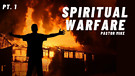 Spiritual Warfare #1