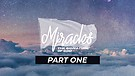 Miracles - The Signature of God - Part One | Pastor Garry Wiggins